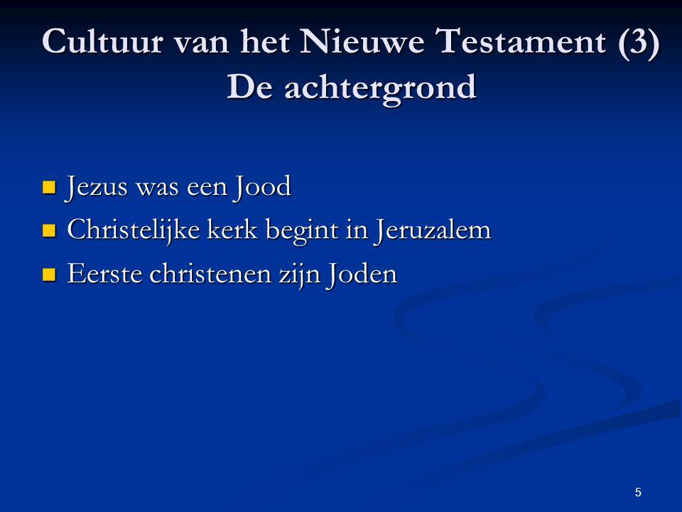 Cultuur van het Nieuwe Testament (3) De achtergrond