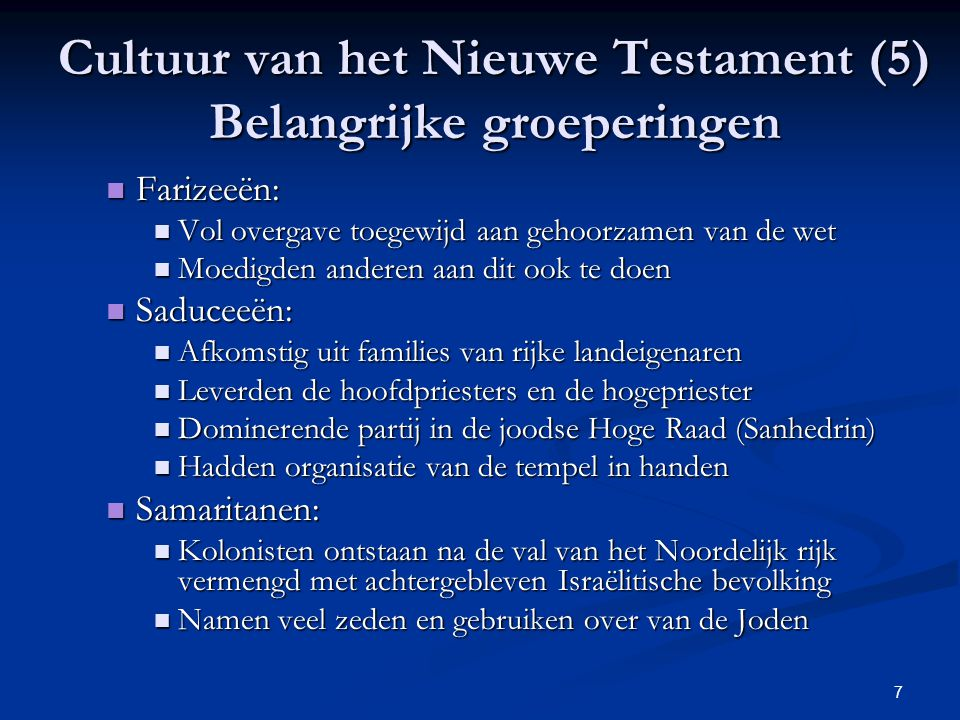 Cultuur van het Nieuwe Testament (5) Belangrijke groeperingen