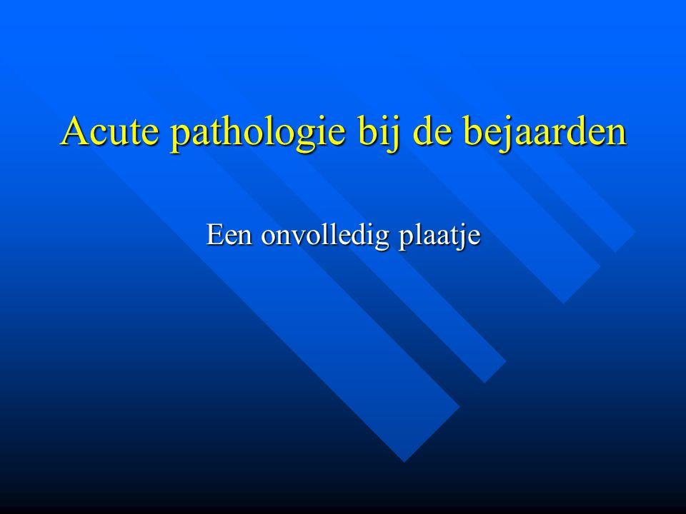 Acute pathologie bij de bejaarden