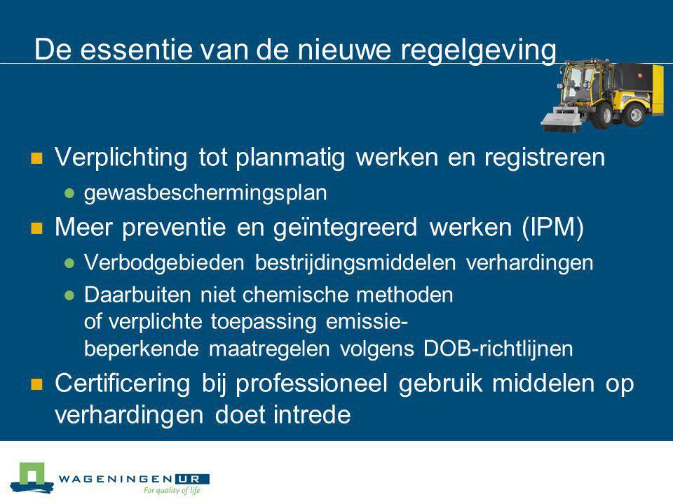 De essentie van de nieuwe regelgeving