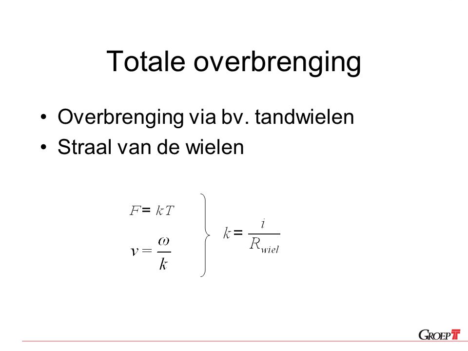 Totale overbrenging Overbrenging via bv. tandwielen