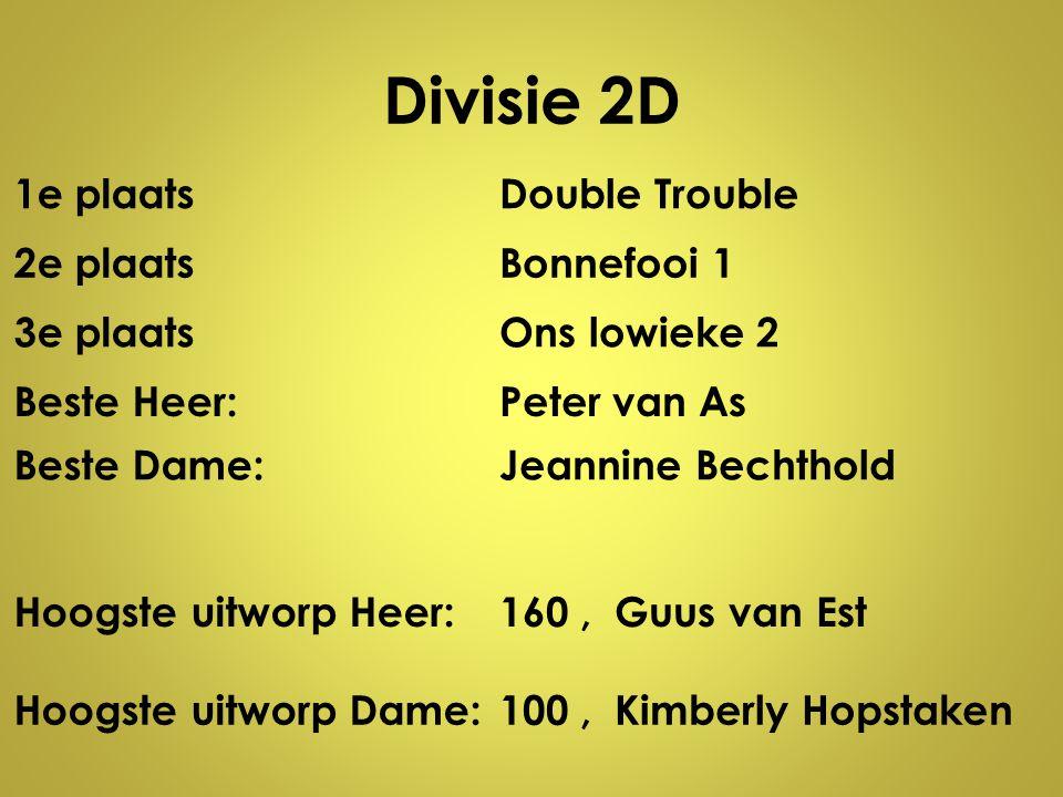 Divisie 2D 1e plaats Double Trouble 2e plaats Bonnefooi 1 3e plaats