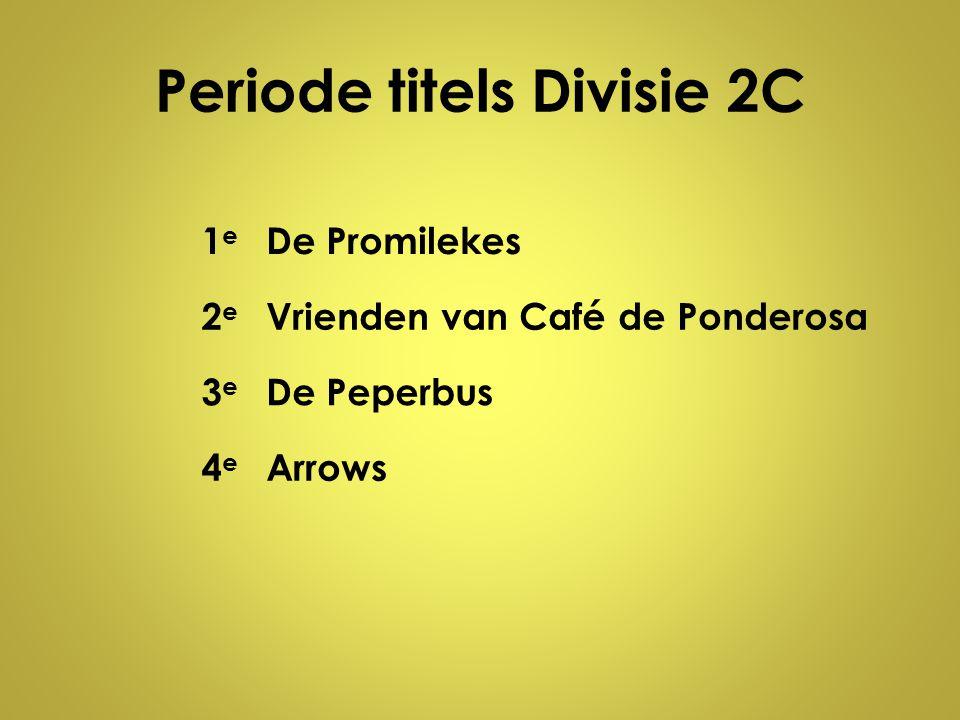 Periode titels Divisie 2C
