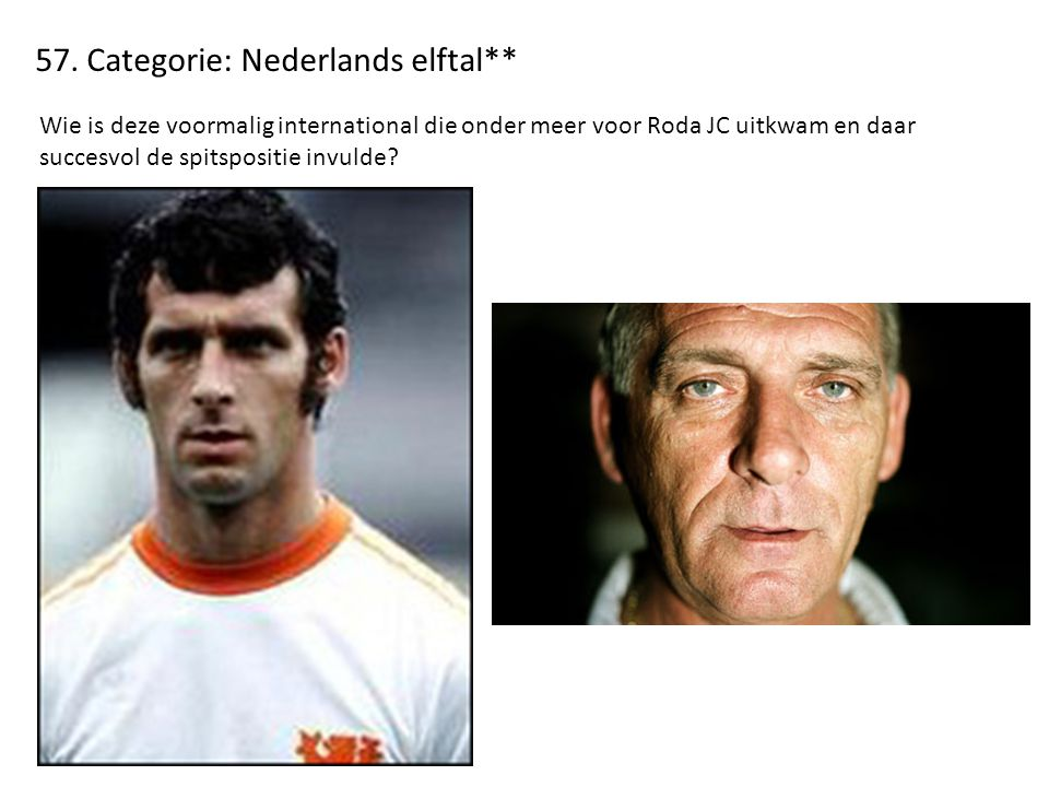 57. Categorie: Nederlands elftal**