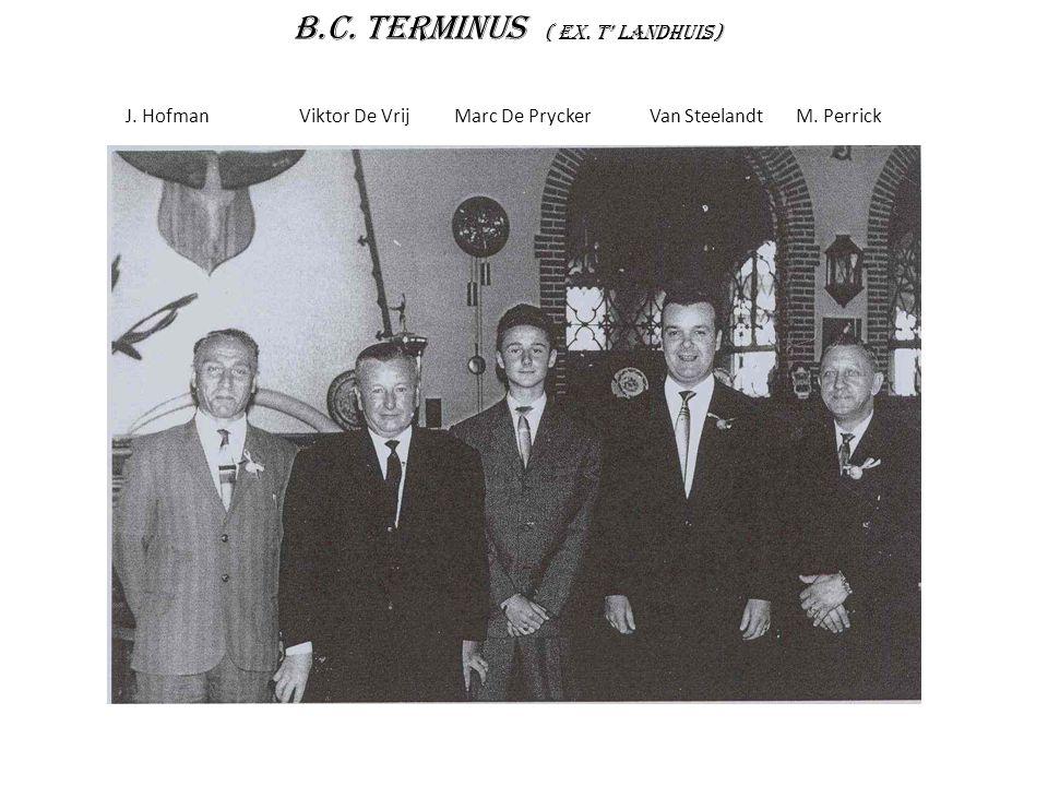 B.C. Terminus ( ex. T' landhuis)