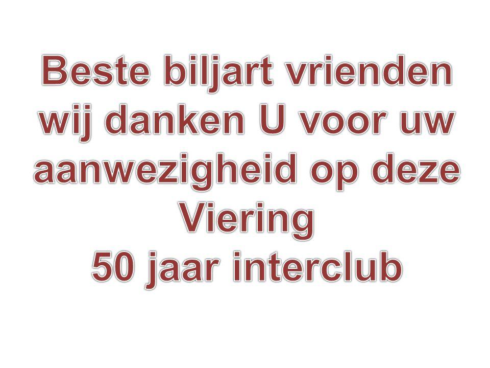 Beste biljart vrienden Viering 50 jaar interclub