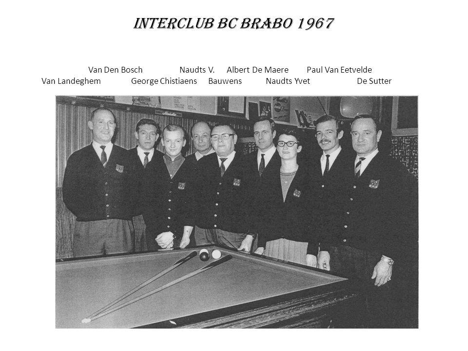 Interclub BC Brabo 1967 Van Den Bosch Naudts V. Albert De Maere Paul Van Eetvelde.