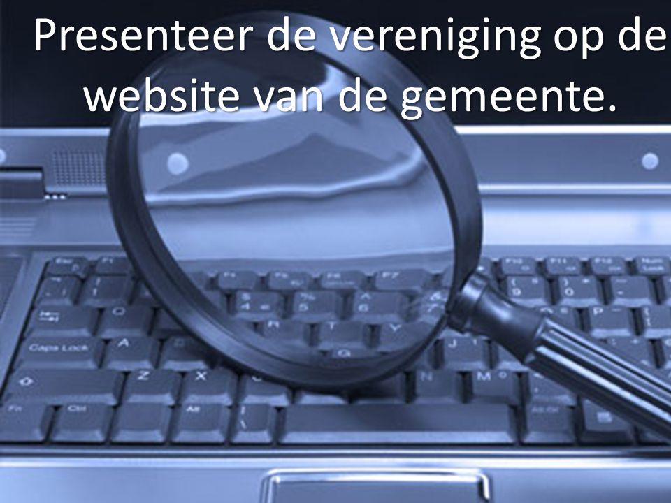 Presenteer de vereniging op de website van de gemeente.