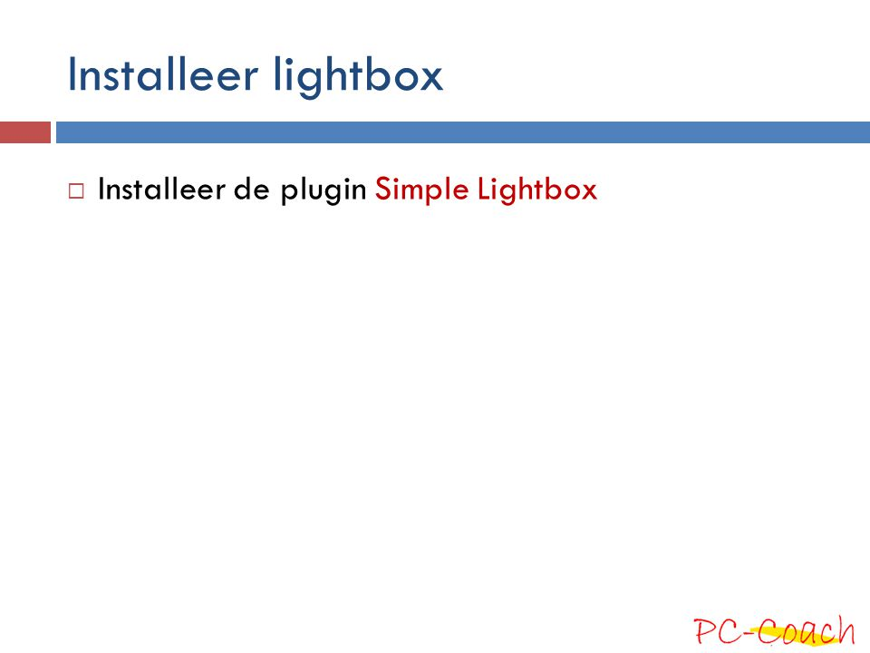 Installeer lightbox Installeer de plugin Simple Lightbox