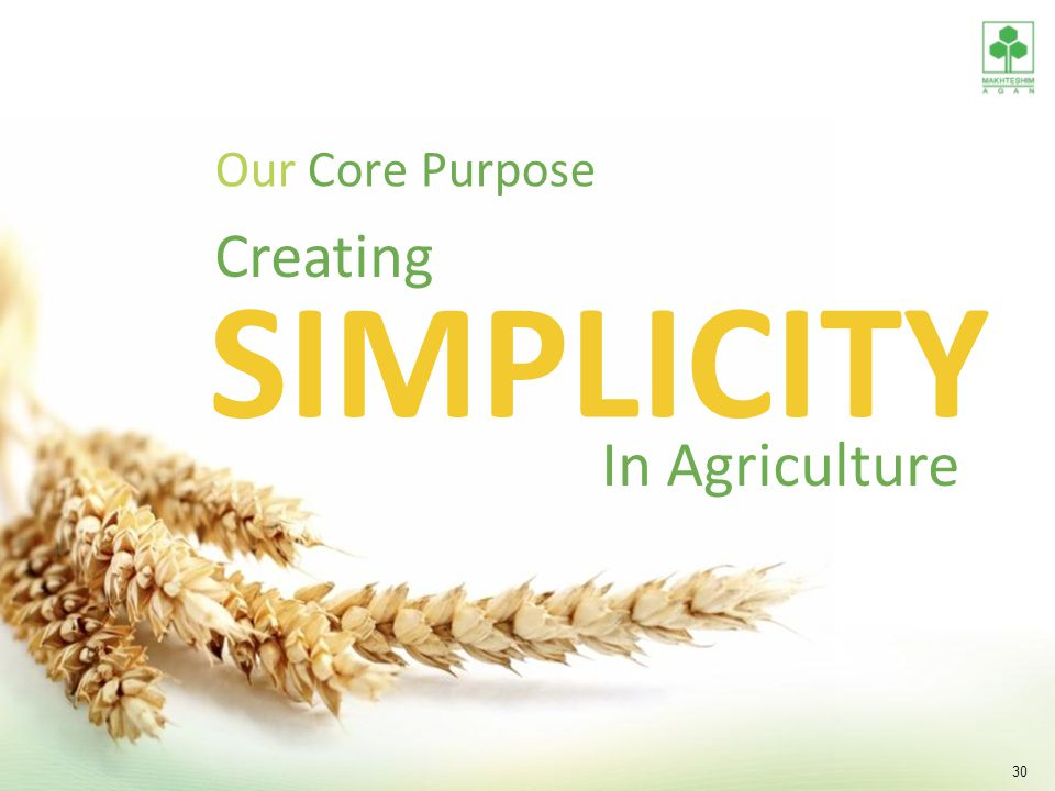 Our Core Purpose Creating simplicity In Agriculture