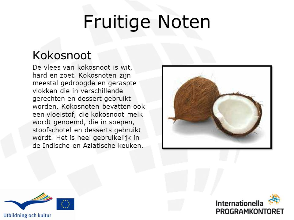 Fruitige Noten Kokosnoot