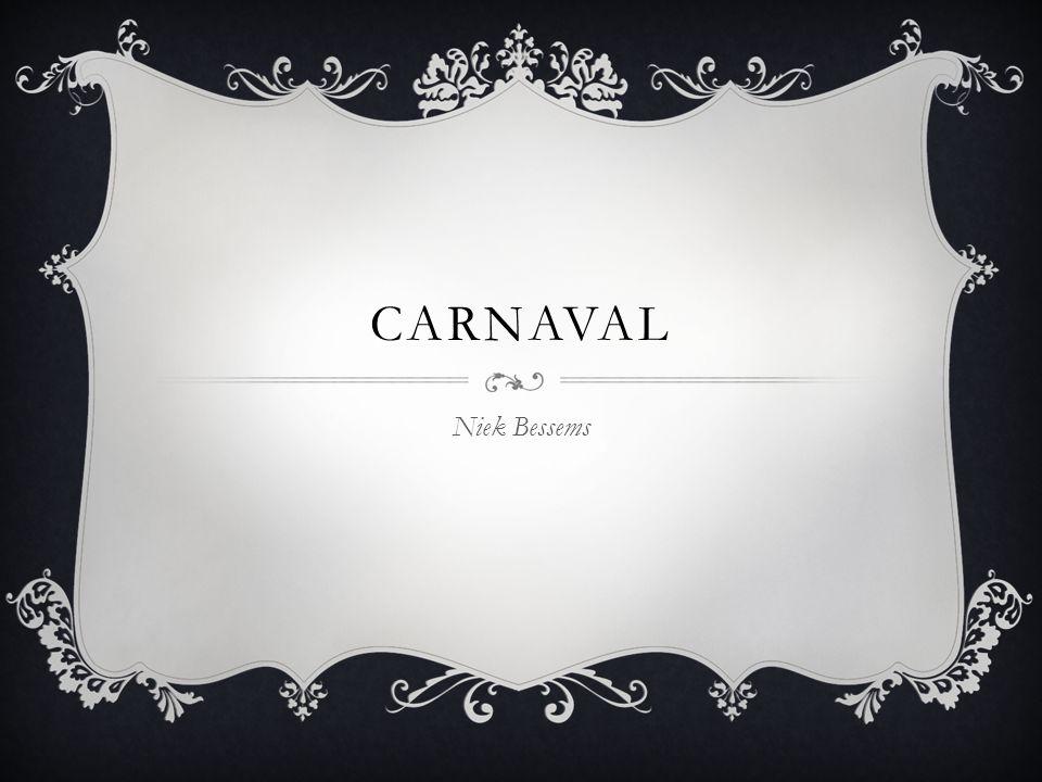 Carnaval Niek Bessems