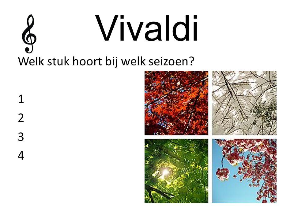 Vivaldi Welk stuk hoort bij welk seizoen 1 2 3 4