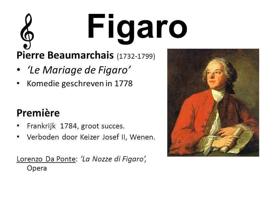 Figaro Pierre Beaumarchais (1732-1799) 'Le Mariage de Figaro' Première