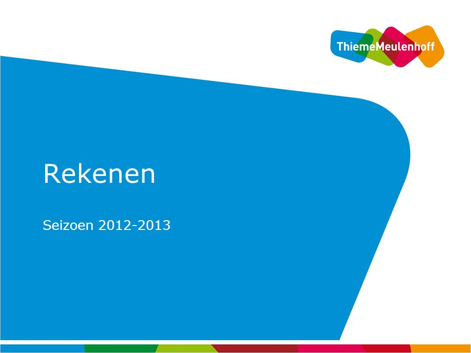 Rekenen Seizoen 2012-2013