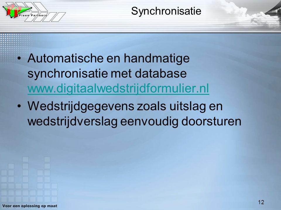 Synchronisatie Automatische en handmatige synchronisatie met database www.digitaalwedstrijdformulier.nl.