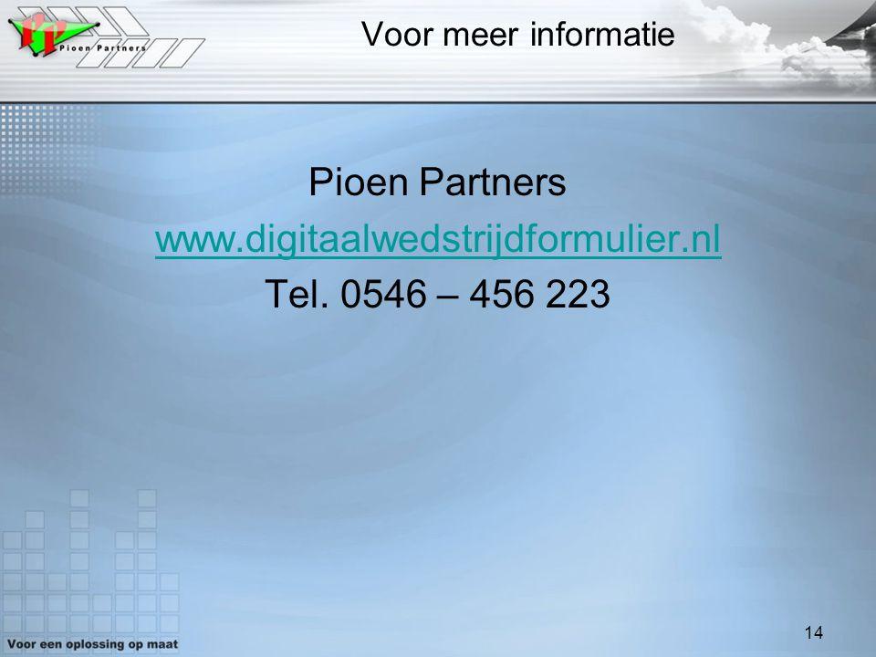 Pioen Partners www.digitaalwedstrijdformulier.nl Tel. 0546 – 456 223