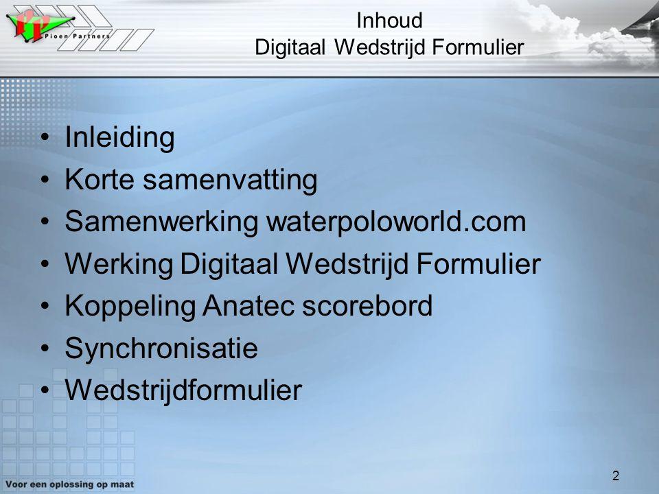Inhoud Digitaal Wedstrijd Formulier