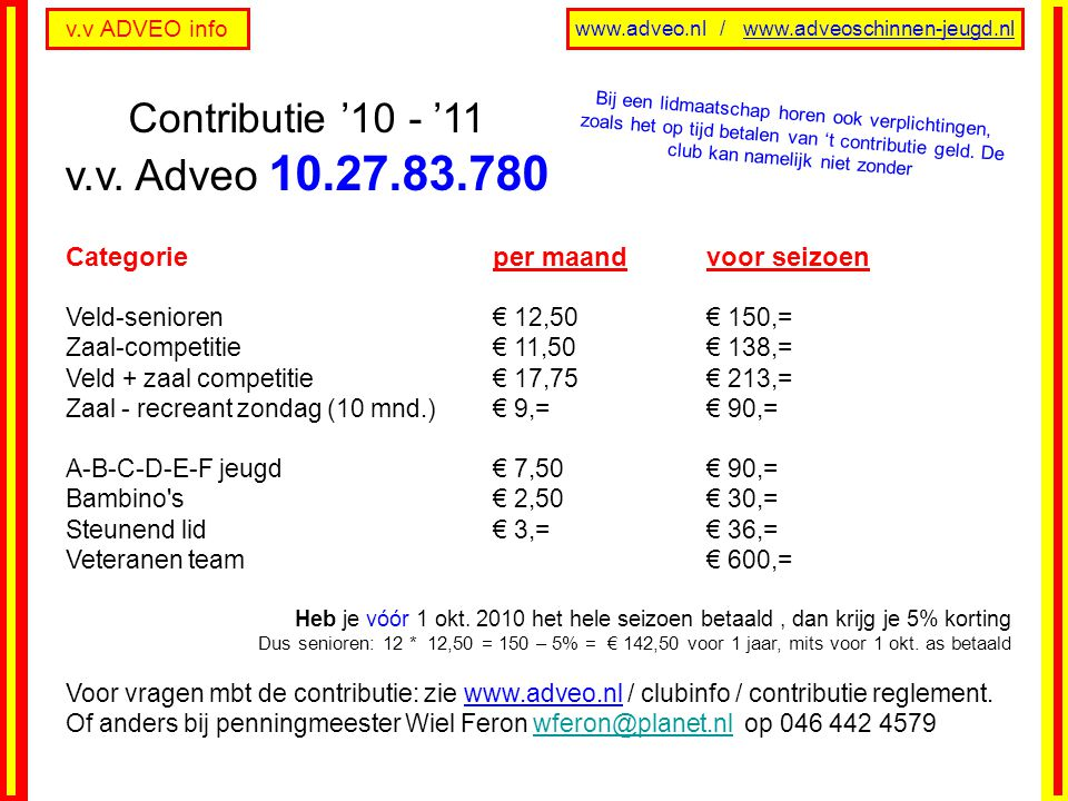 Contributie '10 - '11 v.v. Adveo 10.27.83.780