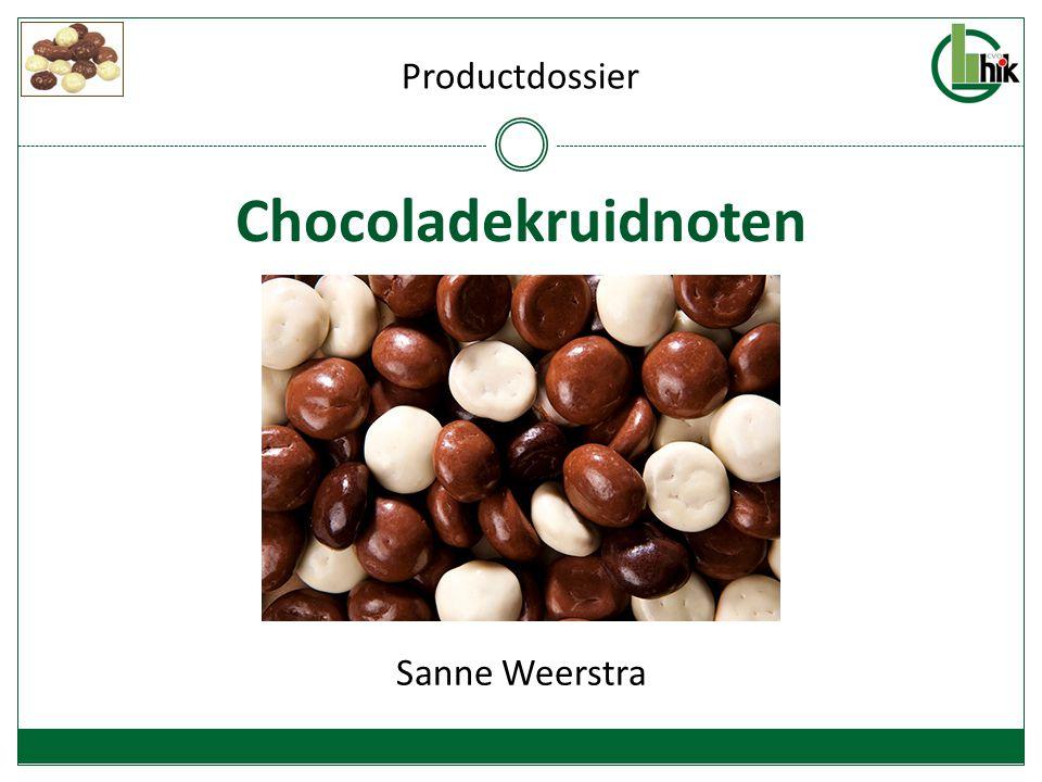 Productdossier Chocoladekruidnoten Sanne Weerstra
