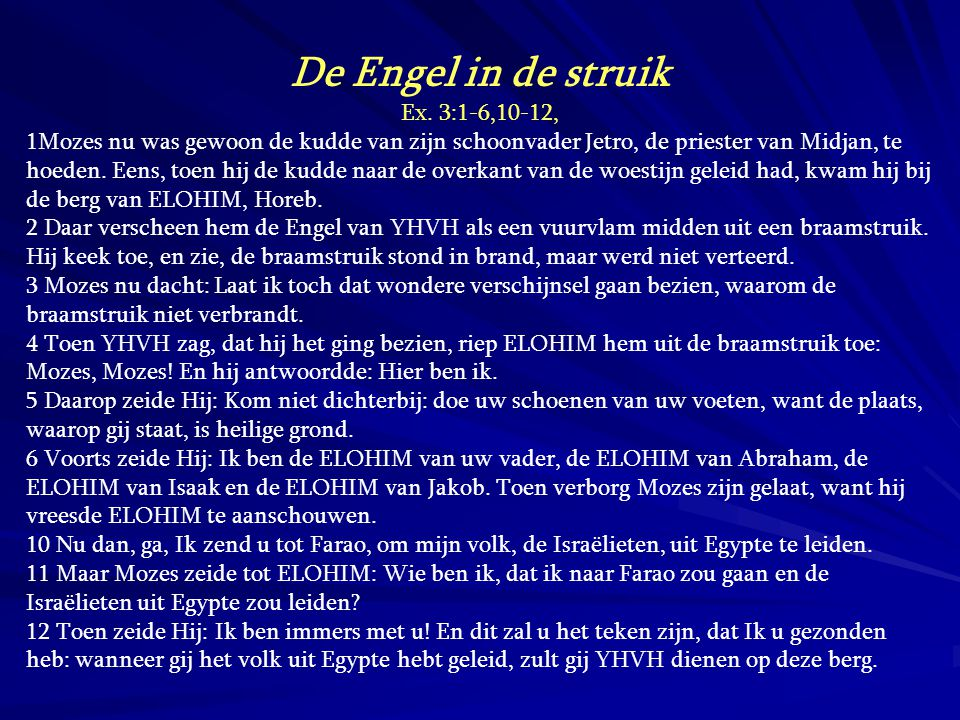 De Engel in de struik Ex. 3:1-6,10-12,
