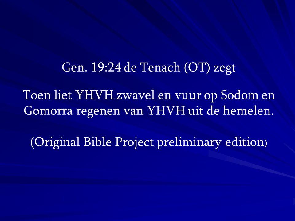 Gen. 19:24 de Tenach (OT) zegt