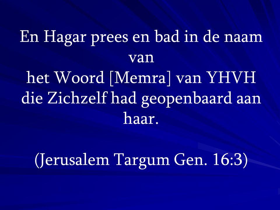 En Hagar prees en bad in de naam van