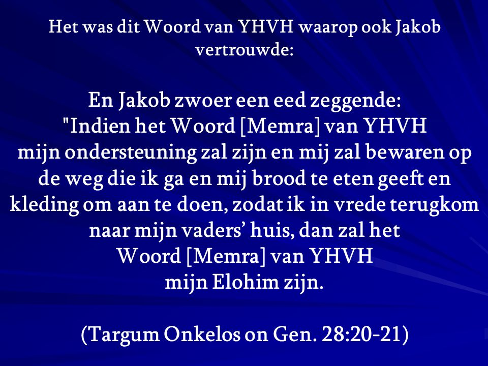 (Targum Onkelos on Gen. 28:20-21)