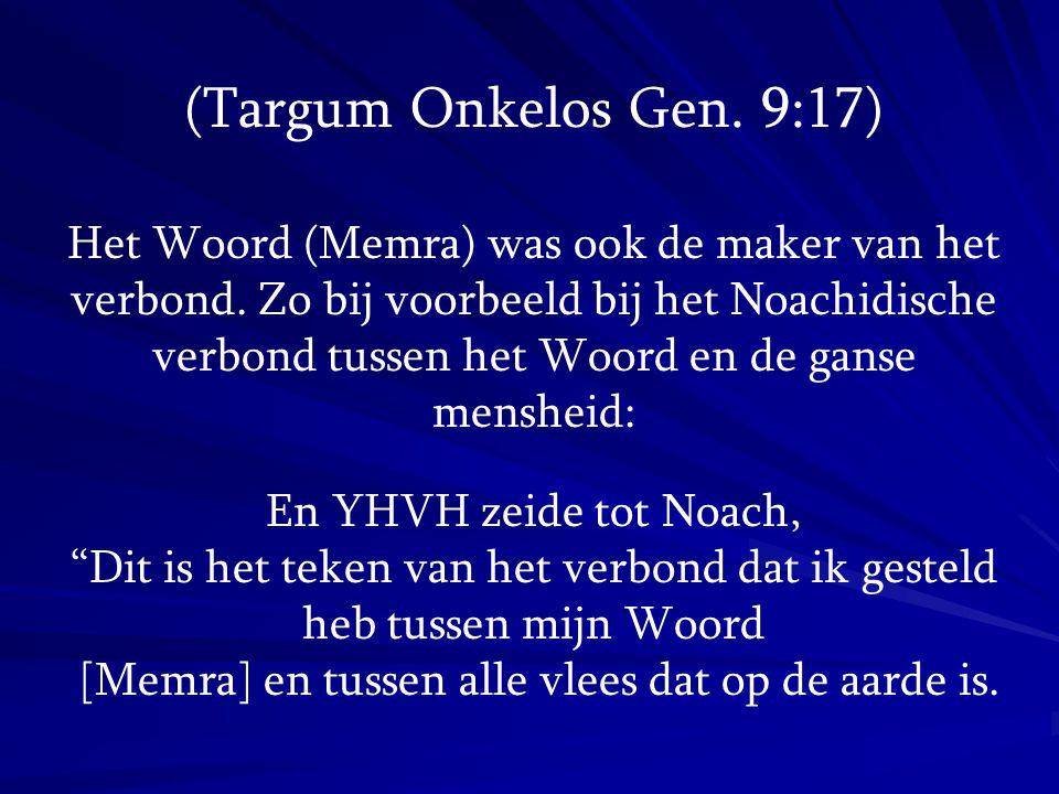 (Targum Onkelos Gen. 9:17)