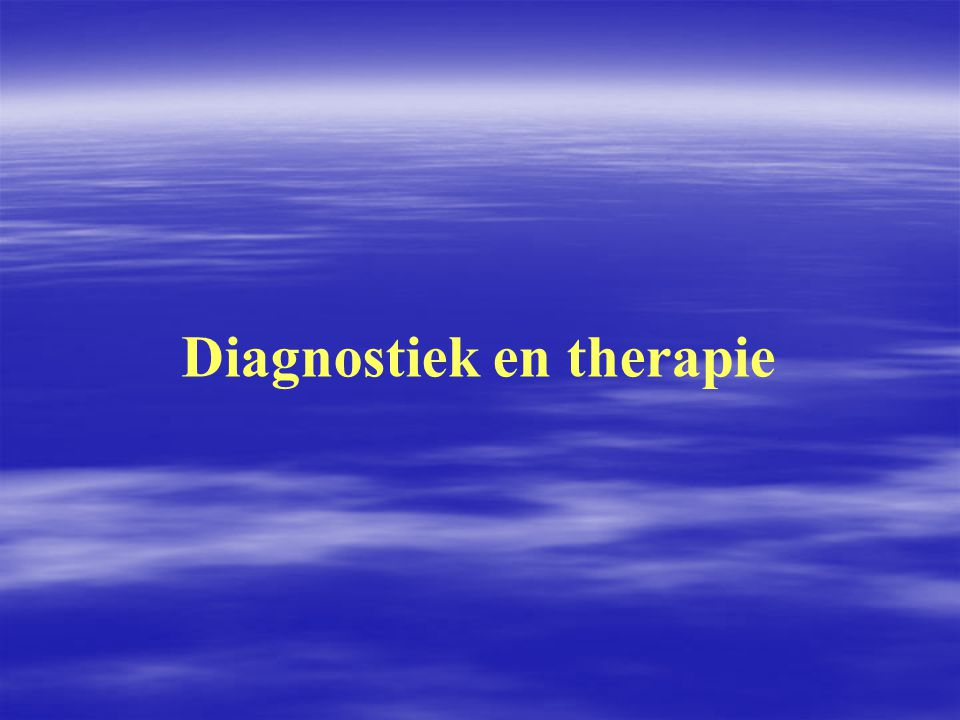 Diagnostiek en therapie