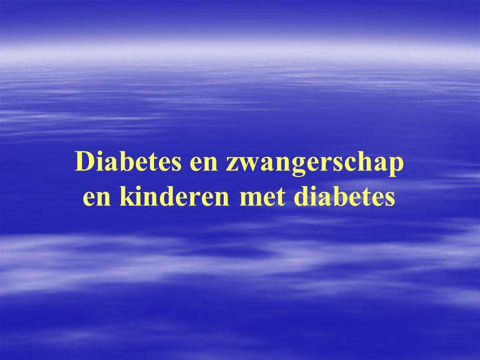 Diabetes en zwangerschap en kinderen met diabetes