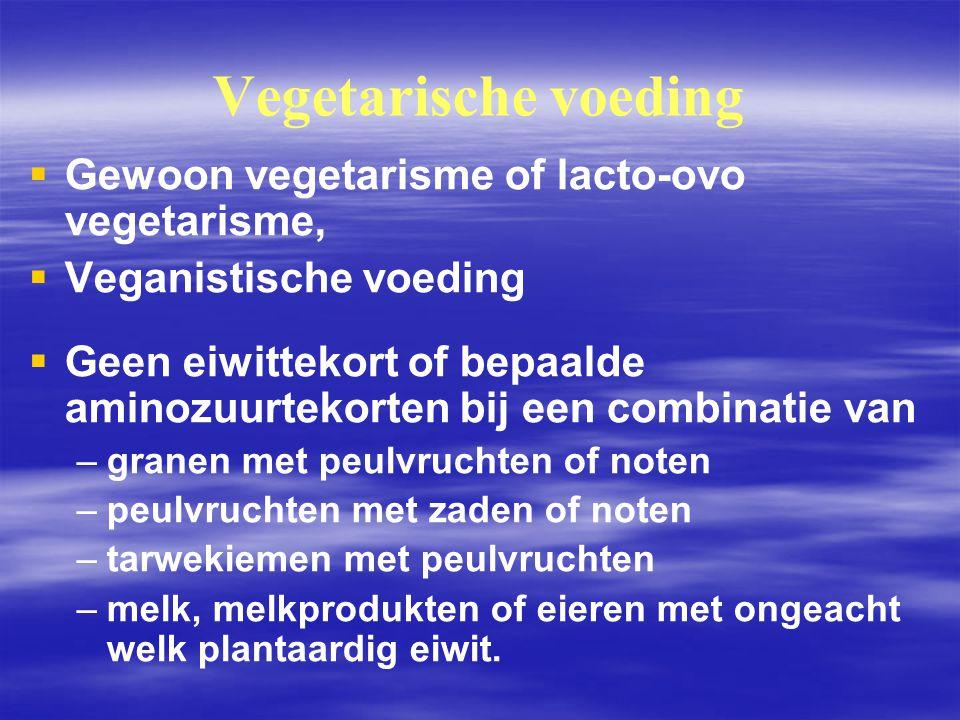 Vegetarische voeding Gewoon vegetarisme of lacto‑ovo vegetarisme,