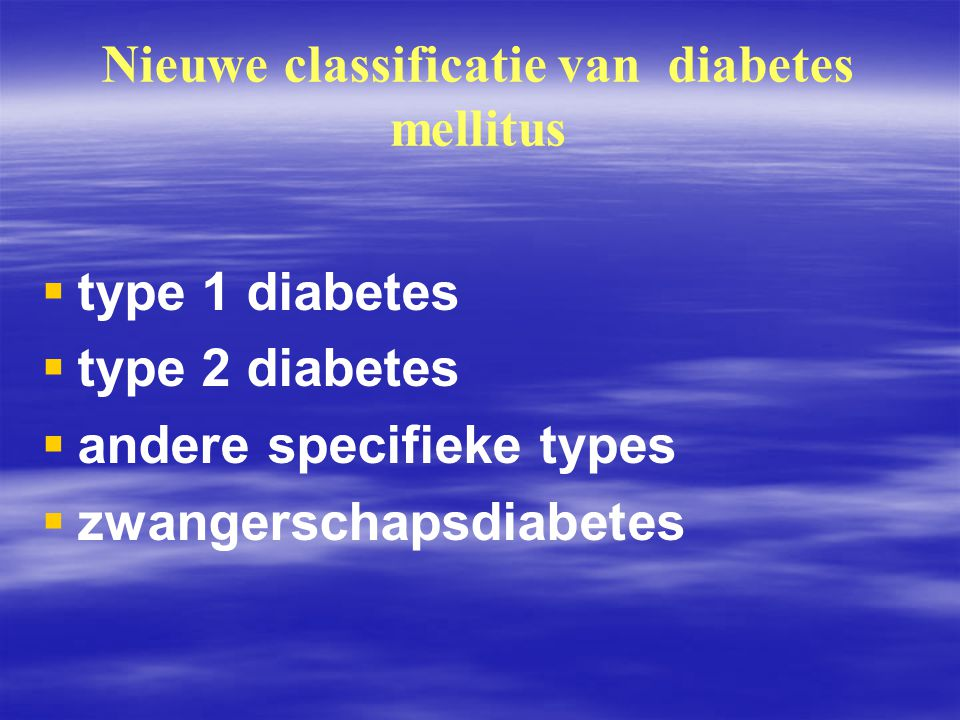 Nieuwe classificatie van diabetes mellitus