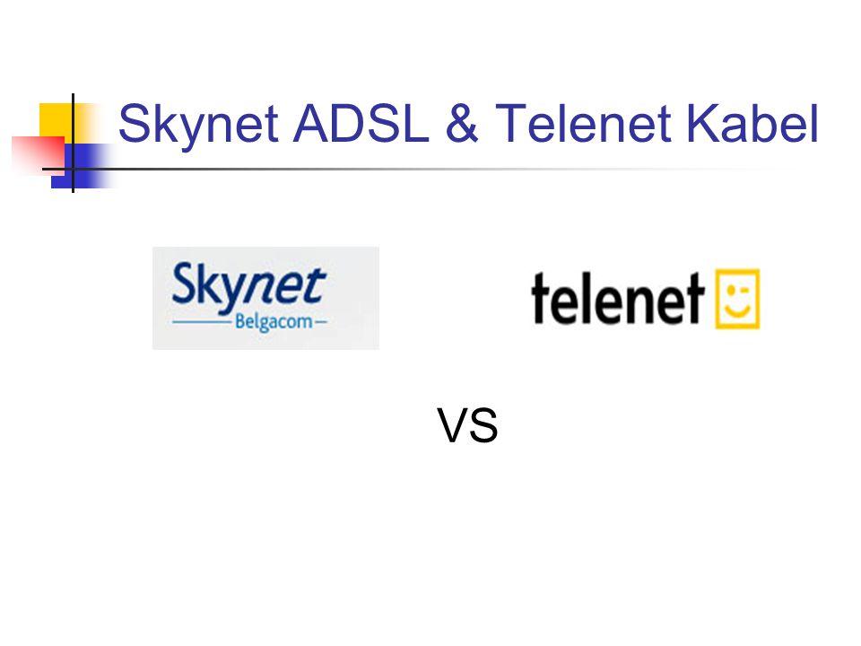 Skynet ADSL & Telenet Kabel