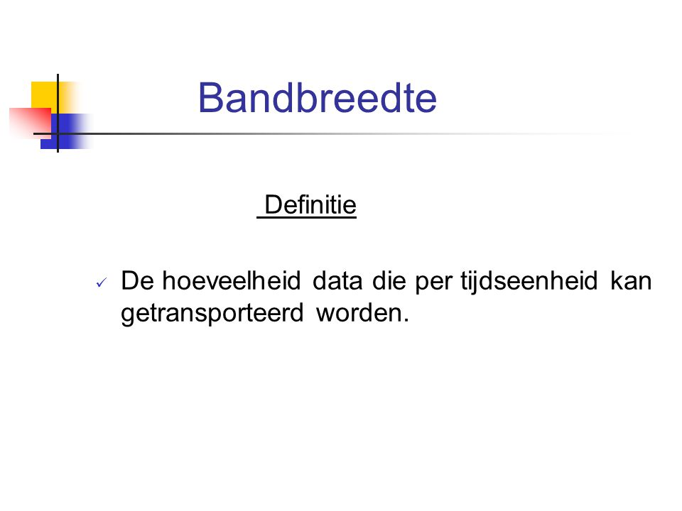 Bandbreedte Definitie