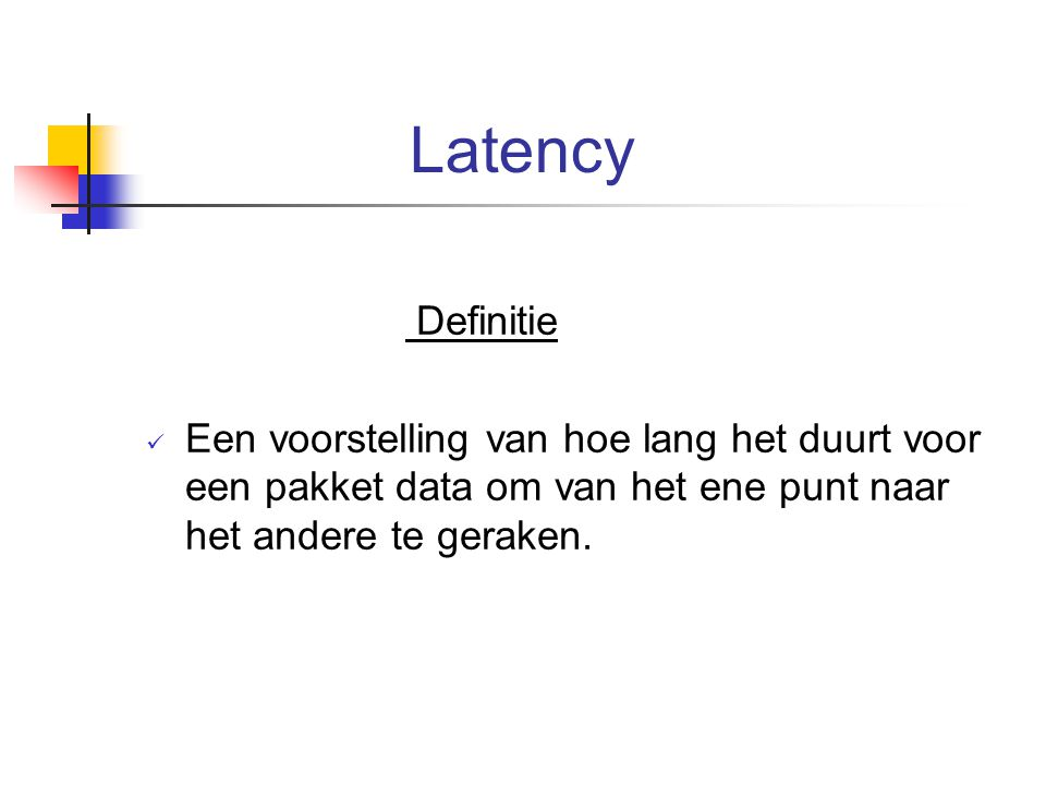 Latency Definitie.