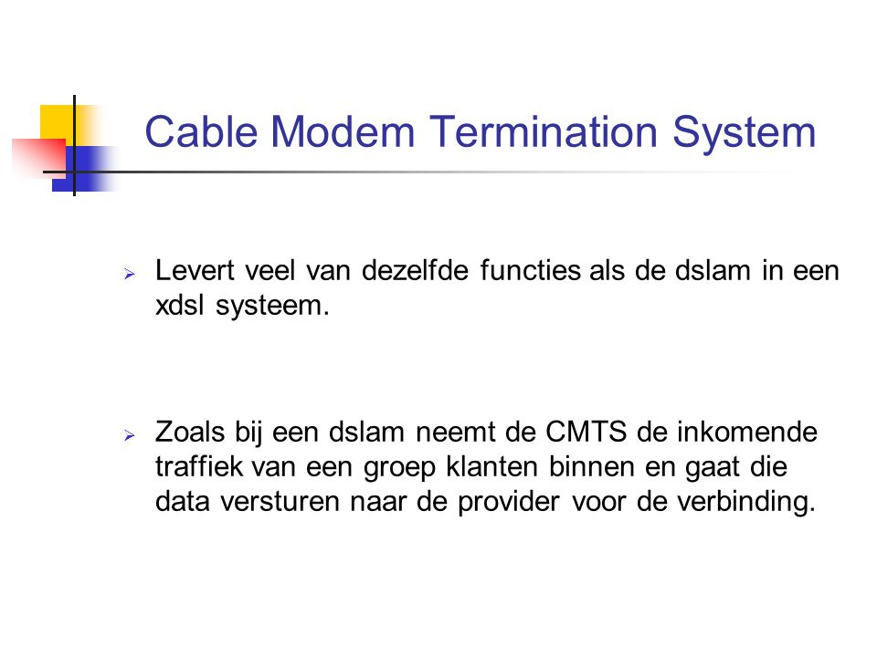 Cable Modem Termination System