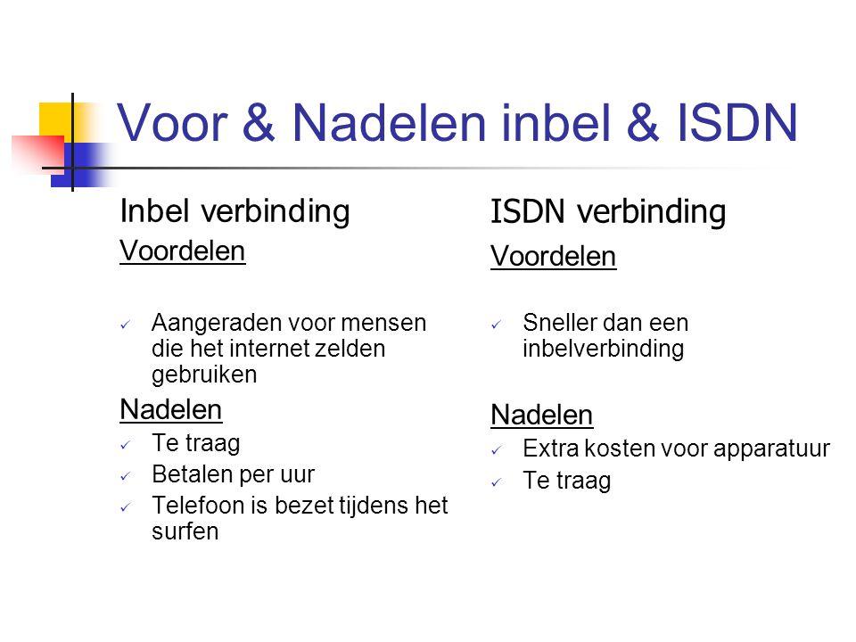Voor & Nadelen inbel & ISDN