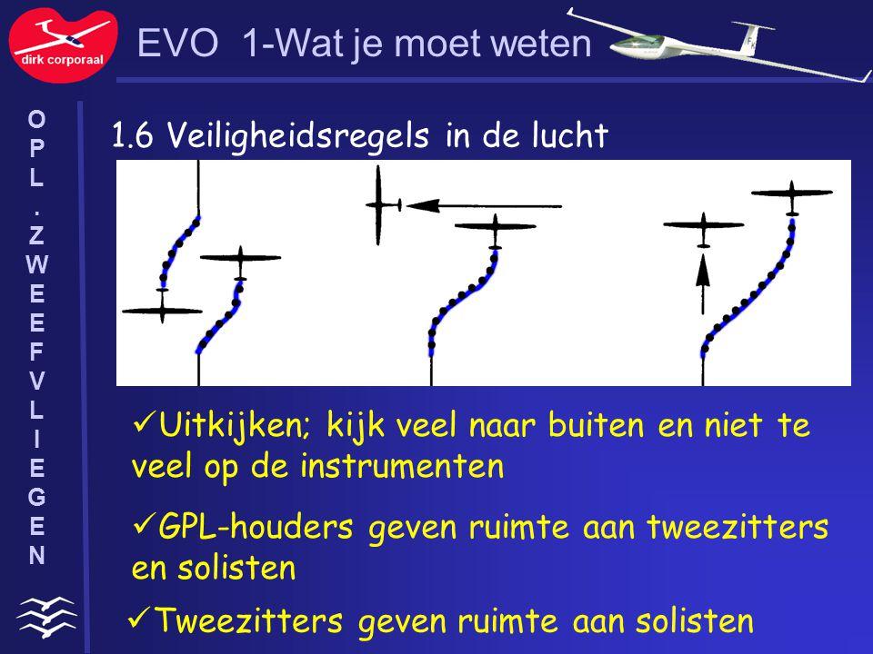 EVO 1-Wat je moet weten 1.6 Veiligheidsregels in de lucht
