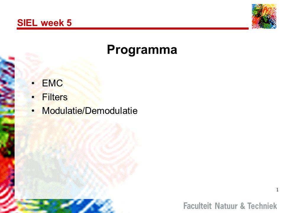 Programma SIEL week 5 EMC Filters Modulatie/Demodulatie