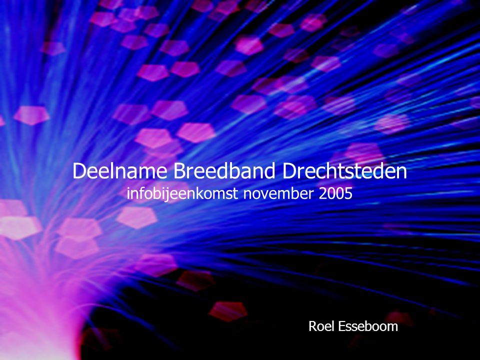 Deelname Breedband Drechtsteden infobijeenkomst november 2005