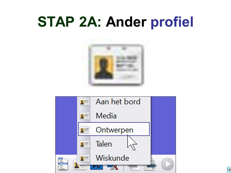 STAP 2A: Ander profiel
