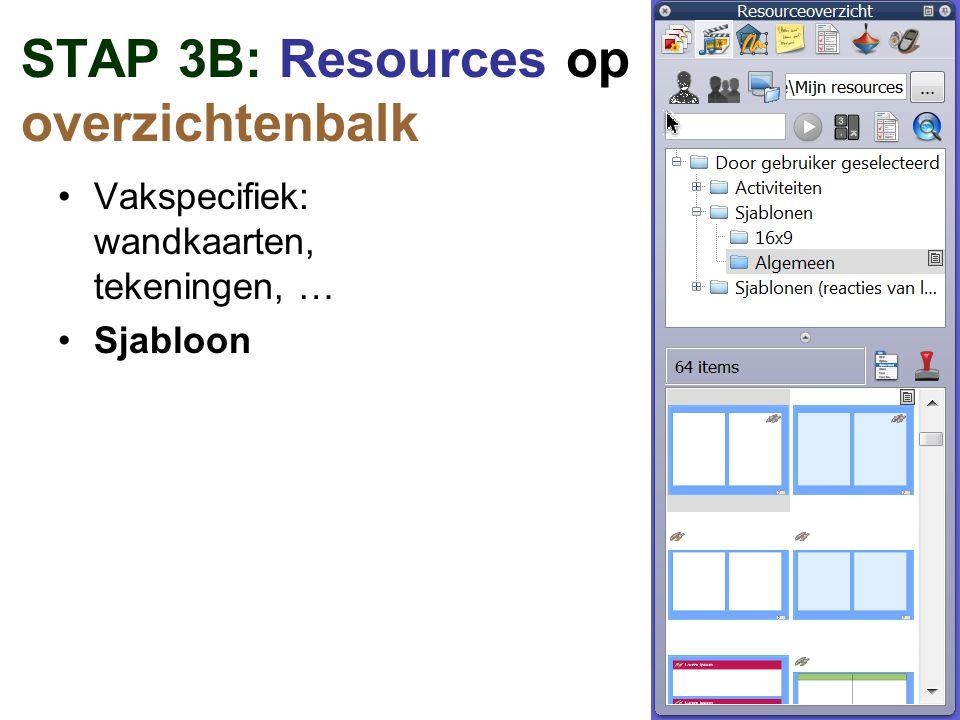 STAP 3B: Resources op overzichtenbalk