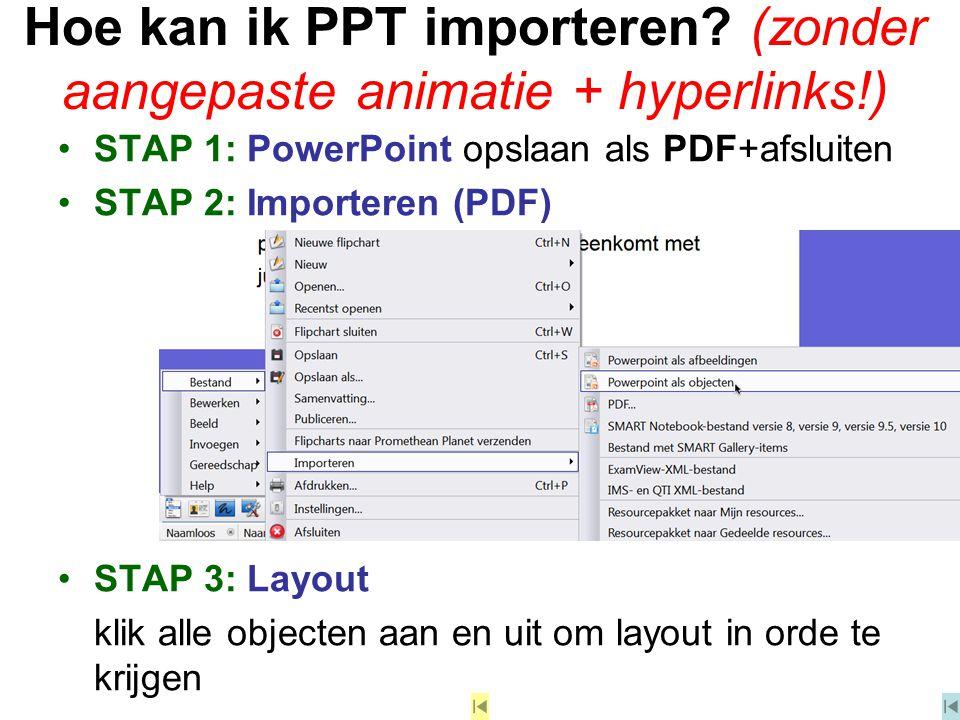 Hoe kan ik PPT importeren (zonder aangepaste animatie + hyperlinks!)