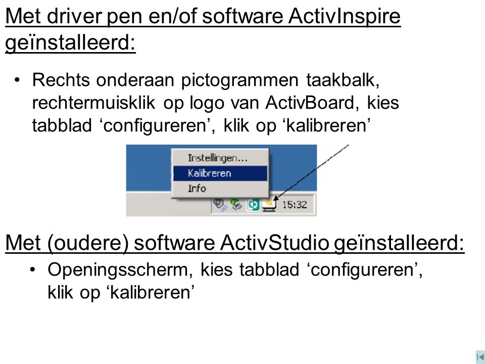 Met driver pen en/of software ActivInspire geïnstalleerd: