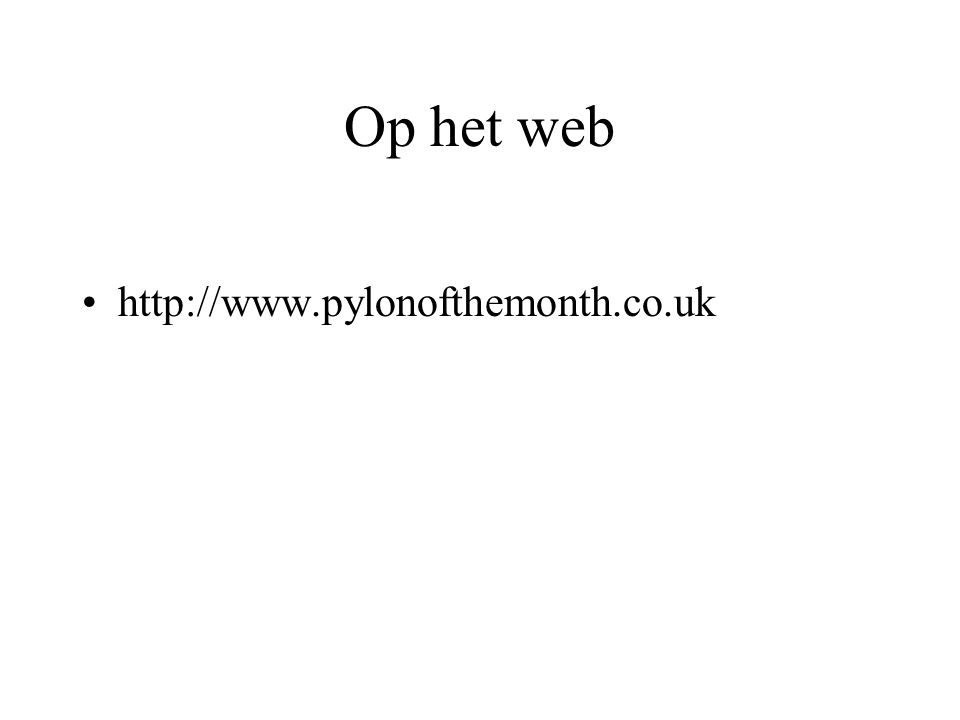 Op het web http://www.pylonofthemonth.co.uk