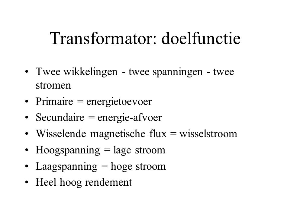 Transformator: doelfunctie