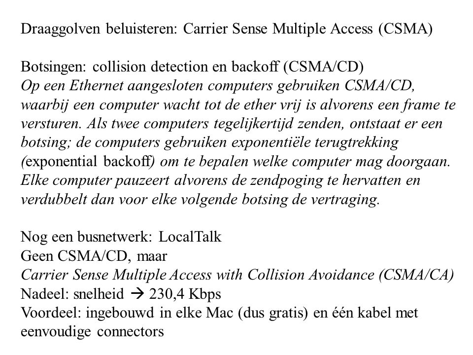 Draaggolven beluisteren: Carrier Sense Multiple Access (CSMA)