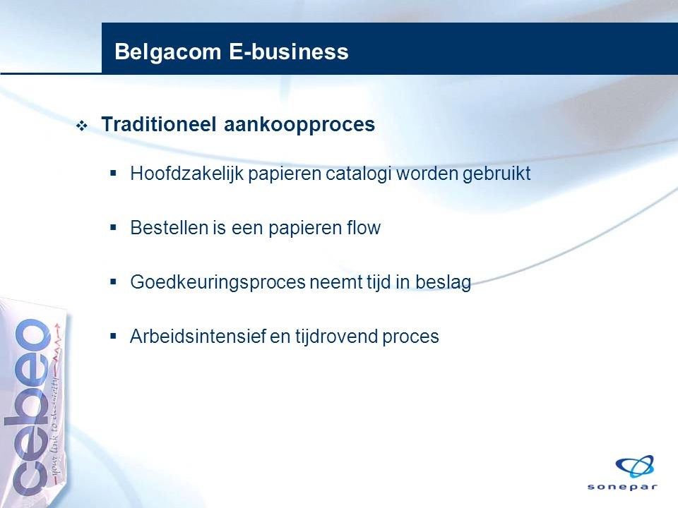 Belgacom E-business Traditioneel aankoopproces