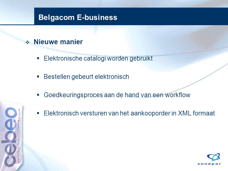 Belgacom E-business Nieuwe manier